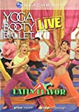 Yoga Booty Ballet Live Latin Flavor