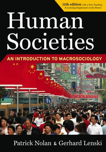 Human Societies: An Introduction to Macrosociology, 11th...