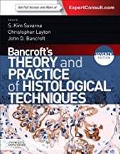 Bancroft's Theory and Practice of Histological Techniques, International Edition: Expert Consult: Online and Print
