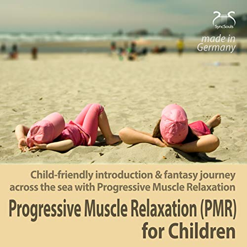 Progressive Muscle Relaxation (PMR) for Children cover art