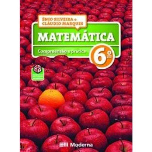Matemática Compreensão E Pratica. Ensino Fundamental Ii. 6º Ano
