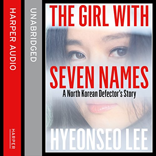The Girl with Seven Names: A North Korean Defector's Story Titelbild