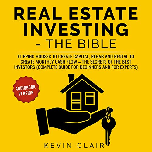 Real Estate Investing - The Bible audiobook cover art