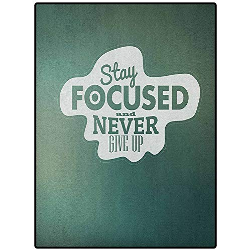 Motivational Table Nursery Carpet Mat Easy to Clean Living Dining Room Rug Stay Focused and Never Give Up Inspirational Words on Abstract Backdrop Jade Green White 78' x 60'