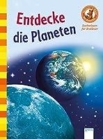 Entdecke die Planeten: Der Buecherbaer. Sachwissen fuer Erstleser