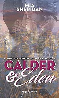 Calder and Eden, tome 2 par Mia Sheridan
