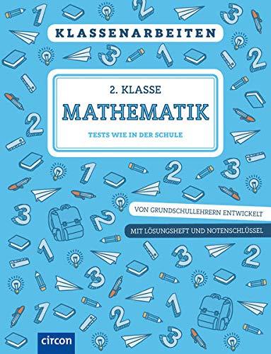 Klassenarbeiten Mathematik 2. Klasse
