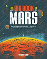 Image: The Big Book of Mars: From Ancient Egypt to The Martian, A Deep-Space Dive into Our Obsession with the Red Planet | Paperback: 256 pages | by Marc Hartzman (Author). Publisher: Quirk Books (July 7, 2020)