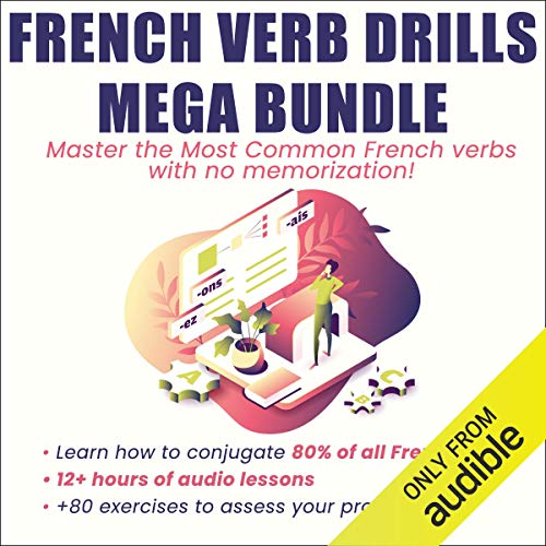 French Verb Drills Mega Bundle audiobook cover art