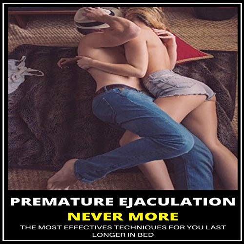Premature Ejaculation Never More cover art