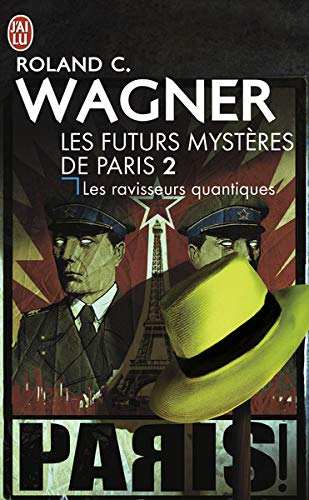 Les futurs mystères de Paris, Tome 2 : Les ravisseurs quantiques