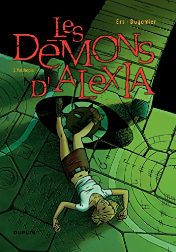 Les Démons d'Alexia - Tome 3 - Yorthopia (French Edition)