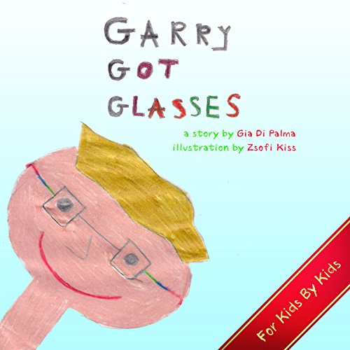Garry Got Glasses audiobook cover art