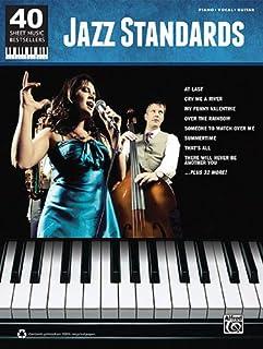 Jazz Standards: 40 Sheet Music Bestsellers Series