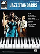 Jazz Standards: 40 Sheet Music Bestsellers Series