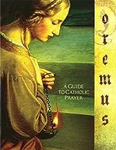 Oremus Student Workbook: A Guide to Catholic Prayer