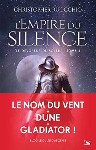 L'Empire du silence: Le Dévoreur de soleil, T1