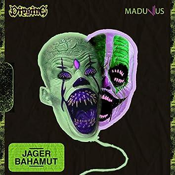 Jager Bahamut (feat. Madunius)
