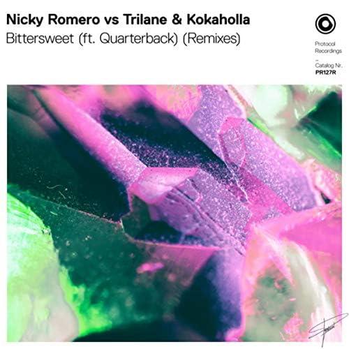 Nicky Romero, Trilane & Kokaholla feat. Quarterback