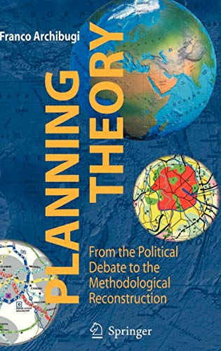 Planning Theory: From the Political Debate to the Methodological Reconstruction (New Economic Windows)