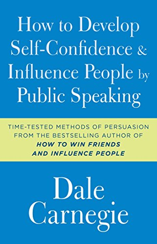 Compare Textbook Prices for How to Develop Self-Confidence and Influence People by Public Speaking Reissue Edition ISBN 9781501171987 by Carnegie, Dale