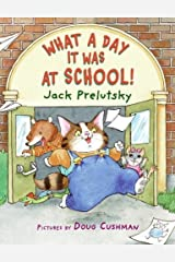 What a Day It Was at School! Kindle Edition