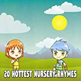20 Hottest Nursery Rhymes [Explicit]