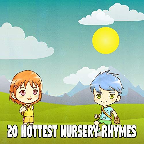 20 Hottest Nursery Rhymes [Explicit]
