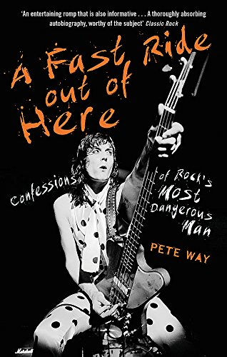 Price comparison product image A Fast Ride Out of Here: Confessions of Rock's Most Dangerous Man