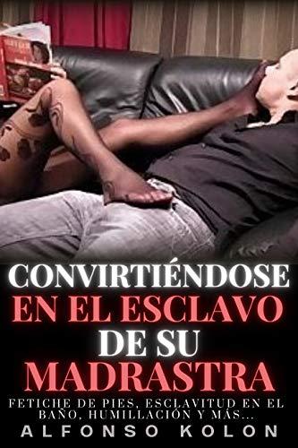 Convirtiéndose en el esclavo de su madrastra.: Fetiche de pies, esclavitud en el baño, humillación y más.