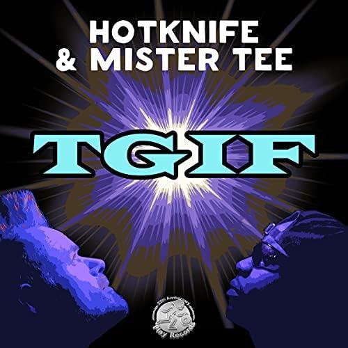 Hotknife & Mister Tee