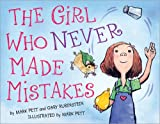The Girl Who Never Made Mistakes: A Growth Mindset Book For Kids To Promote Self Esteem