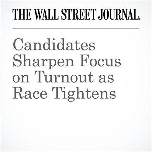 Candidates Sharpen Focus on Turnout as Race Tightens audiobook cover art