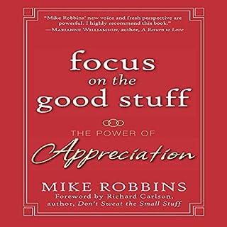 Focus on the Good Stuff audiobook cover art