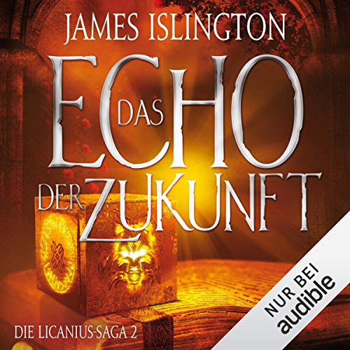 Das Echo der Zukunft     Die Licanius-Saga 2              Written by:                                                                                                                                 James Islington                               Narrated by:                                                                                                                                 Josef Vossenkuhl                      Length: 29 hrs and 26 mins     Not rated yet     Overall 0.0