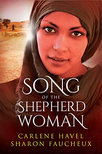 Song Of The Shepherd Woman by Havel, Carlene & Sharon Faucheux  ebook deal