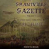 Grantville Gazette, Volume II: Ring of Fire - Gazette Editions Series 2