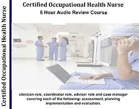 COHN Certified Occupational Health Nurse Exam 6 Hour, 6 Audio CD review Course; Certified Occupational Health Nurse