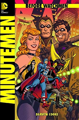 Before Watchmen, Bd. 1: Minutemen