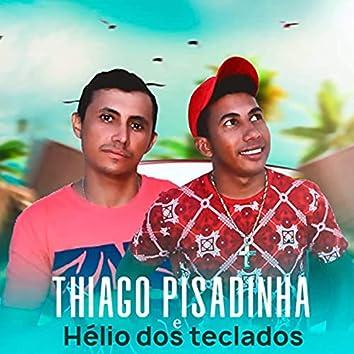 Hélio dos Teclados e Tiago Pisadinha