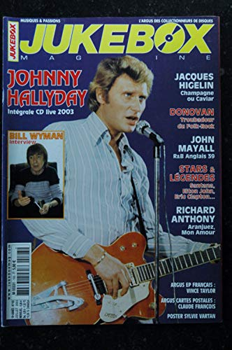 JUKEBOX 193 * 2003 * JOHNNY HALLYDAY JACQUES HIGELIN DONOVAN RICHARD ANTHONY Bill WYMAN