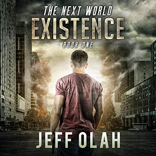 The Next World - EXISTENCE - Book 1 cover art
