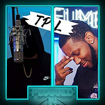 TPL x Fumez The Engineer - Plugged In Freestyle