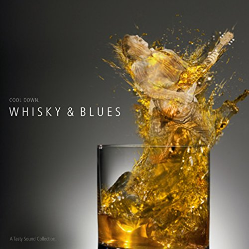 A Tasty Sound Collection - Whiskey & Blues