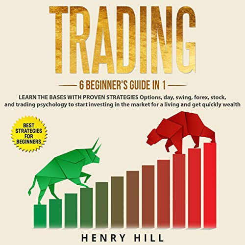 Trading: 6 Beginner's Guide in 1 audiobook cover art