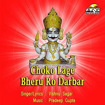 Choko Lage Bheru Ro Darbar