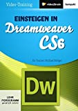 Einsteigen in Dreamweaver CS6 - Michael Rüttger