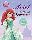 Ariel. Mi libro de secretos (Disney. Princesas)