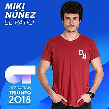 El Patio (Operación Triunfo 2018)