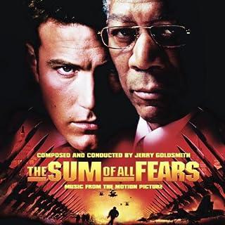 The Sum of All Fears (La somme de toutes les peurs)